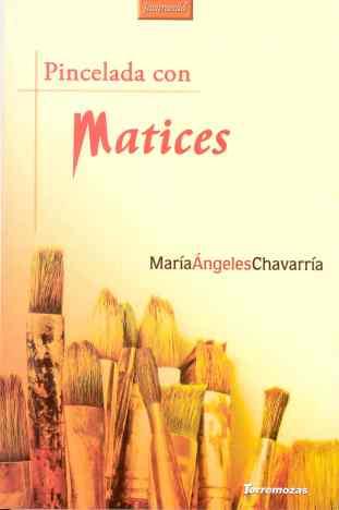 9 María Ángeles Chavarría Matices