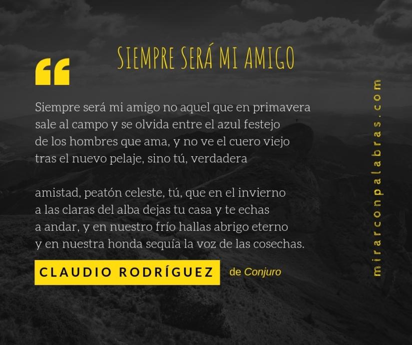 Siempre será mi amigo (Claudio Rodríguez)