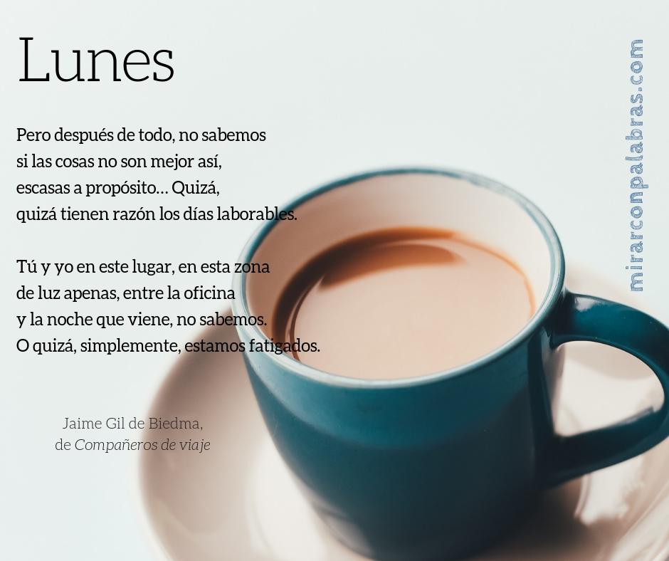 Lunes (J.Gil de Biedma)